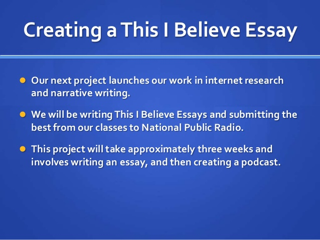 this is believe student essays Interesting this i believe essay topic ideas teachers and college applications often like to make students write this i believe essay topics in some cases, the student is given a detailed prompt about exactly what they are supposed to write.